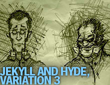 Jekyll and Hyde, Variation 3