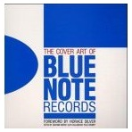 The Cover Art of Blue Note Records, Vol. 1